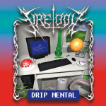 CD: Fire-Toolz - Drip Mental